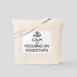 Keep Calm by focusing on Foodstuffs Tote Bag