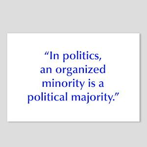 In politics an organized minority is a political m