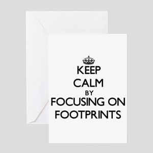 Keep Calm by focusing on Footprints Greeting Cards