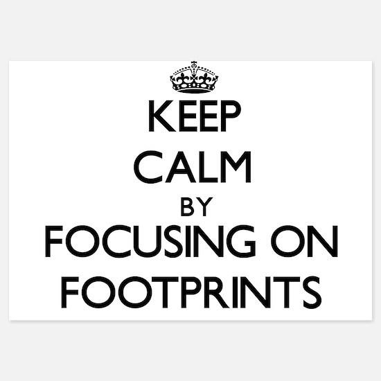 Keep Calm by focusing on Footprints Invitations