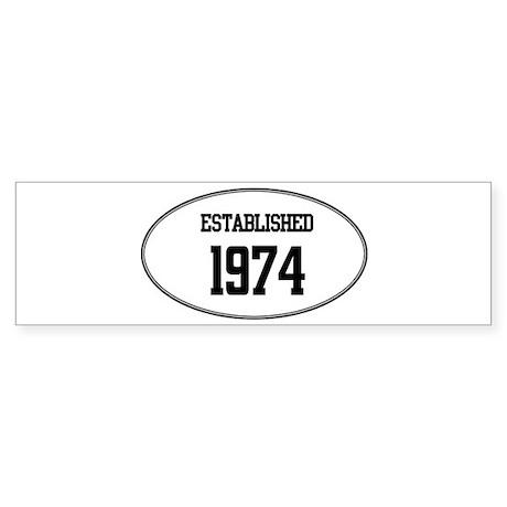 Established 1974 Bumper Sticker