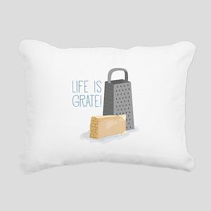 Life is Grate Rectangular Canvas Pillow