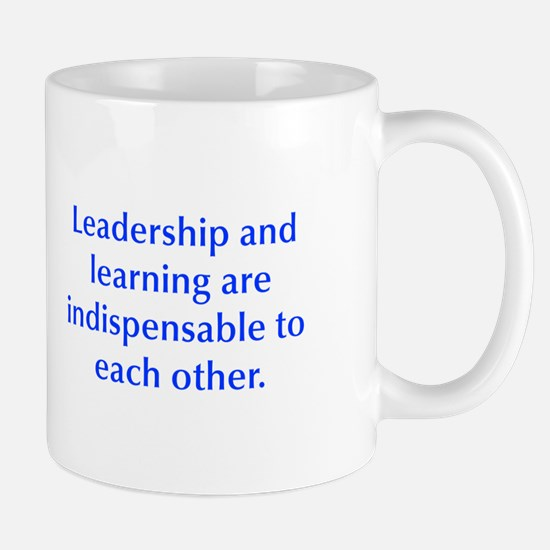 Leadership and learning are indispensable to each