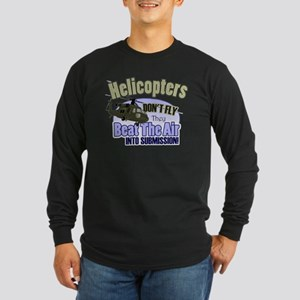 Helicopters Don't Fly Long Sleeve Dark T-Shirt