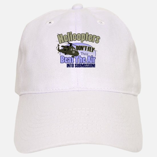 Helicopters Don't Fly Baseball Baseball Cap