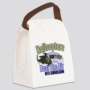 Helicopters Don't Fly Canvas Lunch Bag