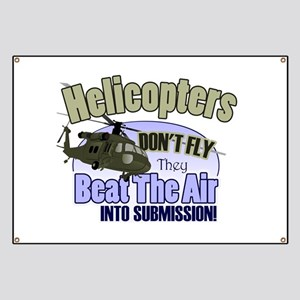 Helicopters Don't Fly Banner