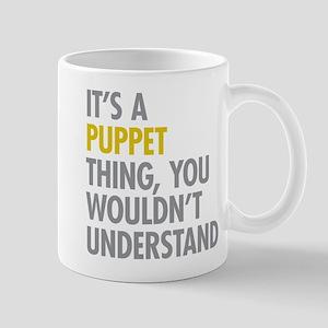 Its A Puppet Thing Mug