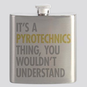 Its A Pyrotechnics Thing Flask