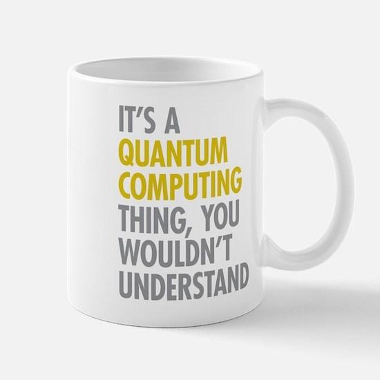 Quantum Computing Thing Mug