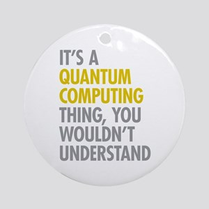 Quantum Computing Thing Ornament (Round)