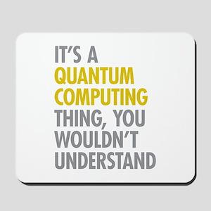 Quantum Computing Thing Mousepad