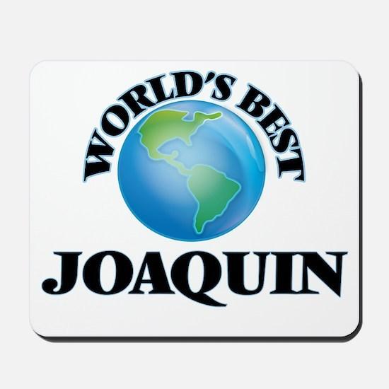 World's Best Joaquin Mousepad