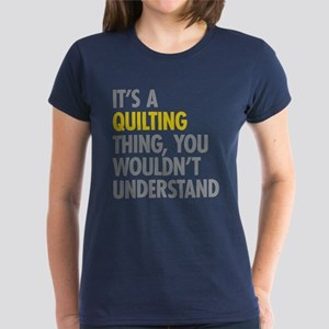 Its A Quilting Thing Women's Dark T-Shirt