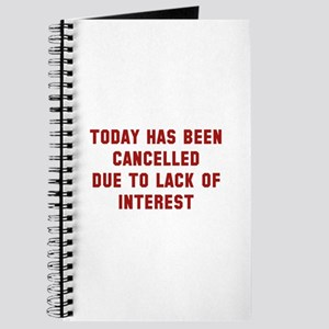 Today Has Been Cancelled Journal