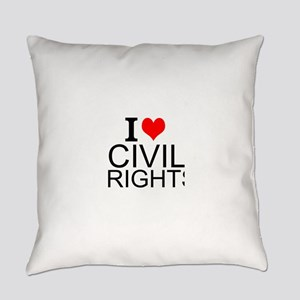 I Love Civil Rights Everyday Pillow
