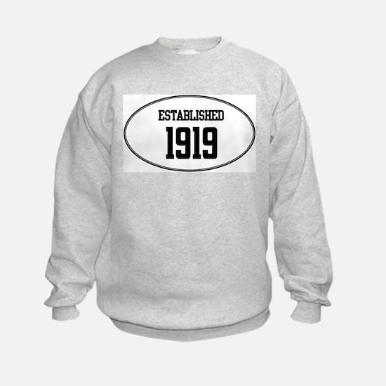 Established 1919 Sweatshirt