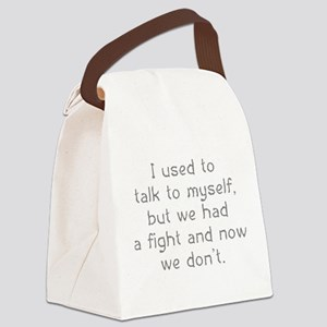 I Used To Talk To Myself Canvas Lunch Bag