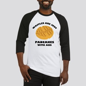 Waffles Are Just Pancakes With Abs Baseball Jersey