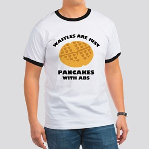 Waffles Are Just Pancakes With Abs Ringer T