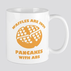 Waffles Are Just Pancakes With Abs Mug