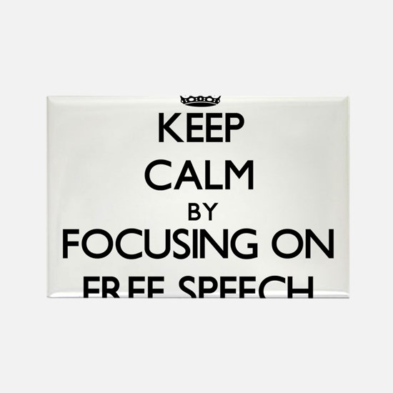 Keep Calm by focusing on Free Speech Magnets