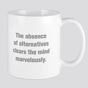 The absence of alternatives clears the mind marvel