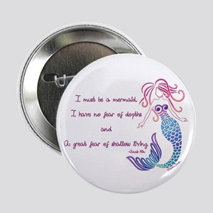 "Tribal Mermaid Musings 2.25"" Button"