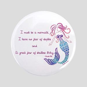 "Tribal Mermaid Musings 3.5"" Button"