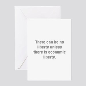 There can be no liberty unless there is economic l