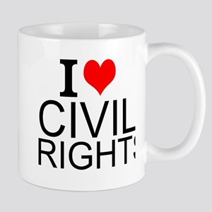 I Love Civil Rights Mugs
