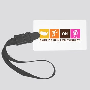 America Runs On Cosplay Large Luggage Tag