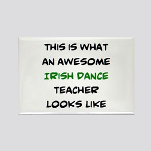 awesome irish dance teacher Rectangle Magnet