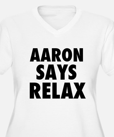 Aaron Says Relax Plus Size T-Shirt