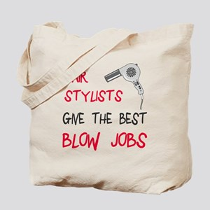 Hair stylists blow jobs Tote Bag