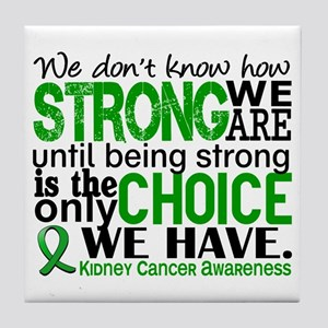 Kidney Cancer HowStrongWeAre Green Tile Coaster