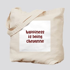happiness is being Cheyanne Tote Bag
