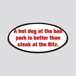 A hot dog at the ball park is better than steak at