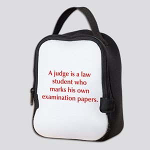 A judge is a law student who marks his own examina