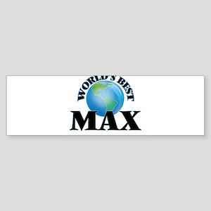 World's Best Max Bumper Sticker