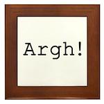 Argh! Framed Tile