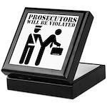 Prosecutors will be Violated Keepsake Box