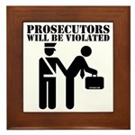 Prosecutors will be Violated Framed Tile