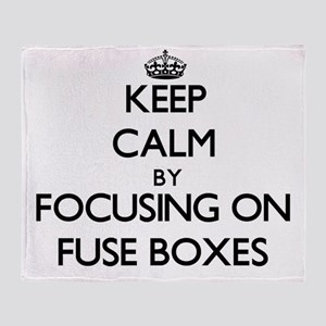 Keep Calm by focusing on Fuse Boxes Throw Blanket