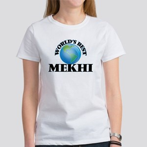 World's Best Mekhi T-Shirt