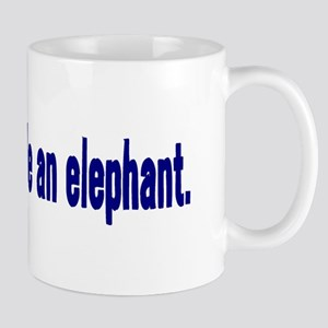 Jesus Didn't Ride an Elephant Mug