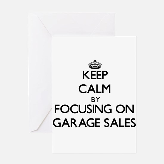 Keep Calm by focusing on Garage Sal Greeting Cards