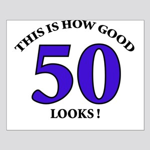 How Good - 50 Looks Small Poster