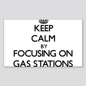 Keep Calm by focusing on Gas Stations Sticker