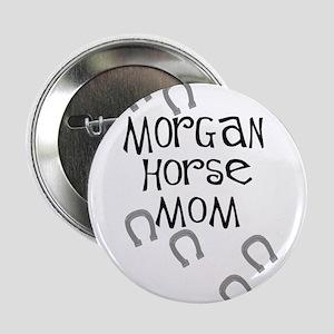 Morgan Horse Mom Button